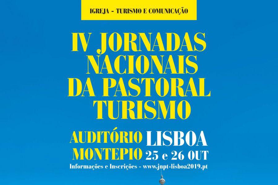 IV Jornadas Nacionais da Pastoral do Turismo Igreja – Turismo e Comunicação